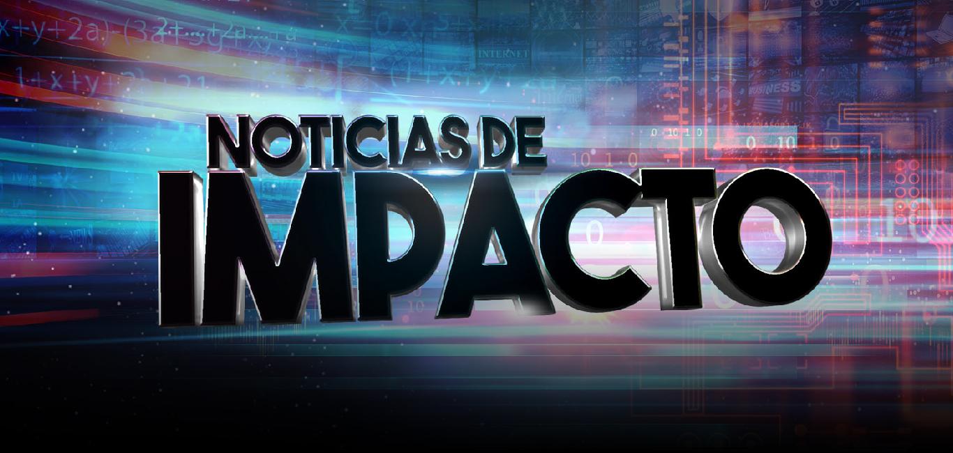 Noticias de Impacto - 23 de septiembre de 2019